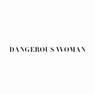 """Dangerous Woman"" at a Glance"